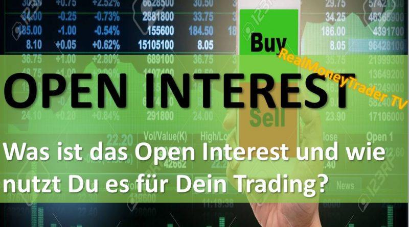 [RealMoneyTrader]: Was ist das Open Interest im Trading?